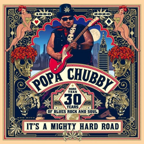 Popa Chubby - It's A Mighty Hard Road (2020)