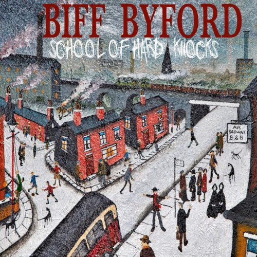 Biff Byford - School Of Hard Knocks (2020)