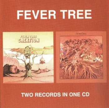 Fever Tree - Creation / For Sale (1969-70)(1994)