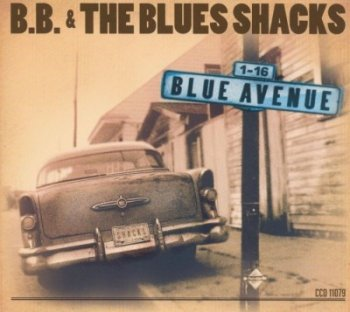 B.B. & The Blues Shacks - Blue Avenue (2003)