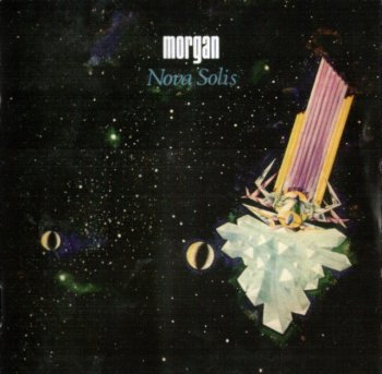 Morgan - Nova Solis (1972) [Remastered, 2012]