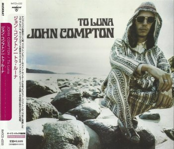 John Compton – To Luna (1973) [Japan Remastered, 2005]