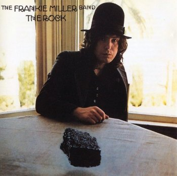 The Frankie Miller Band - The Rock (1975) [Remastered, Expanded, 2003]