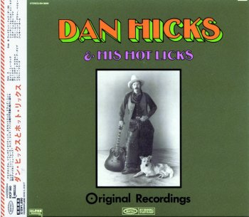 Dan Hicks & His Hot Licks - Original Recordings (1969) (Japan, Limited Edition, 2007)