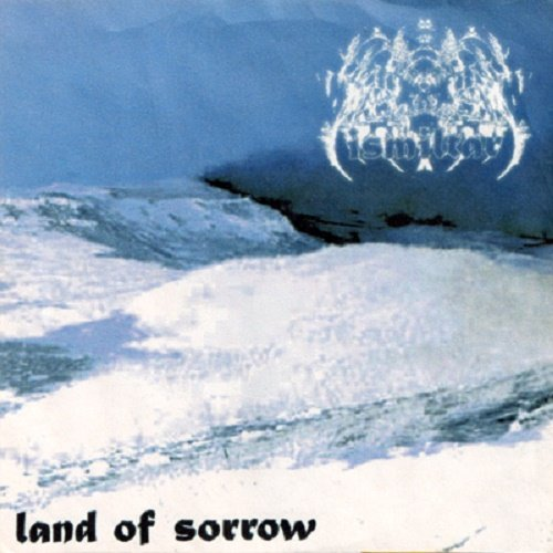 Ismiltar - Land of Sorrow (2000)
