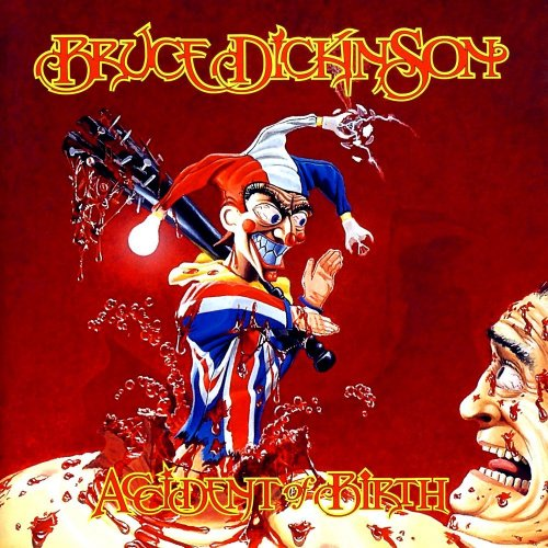 Bruce Dickinson - Accident Of Birth [2CD] (1997) [2005]