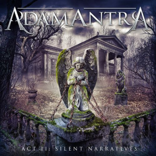 Adamantra - Act II: Silent Narratives (2014)
