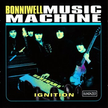Bonniwell Music Machine - Ignition (1965-69) [Compilation , 2000]