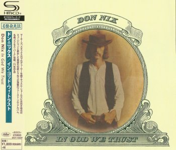 Don Nix - In God We Trust (1971) (Japan Remastered, SHM-CD, 2016)