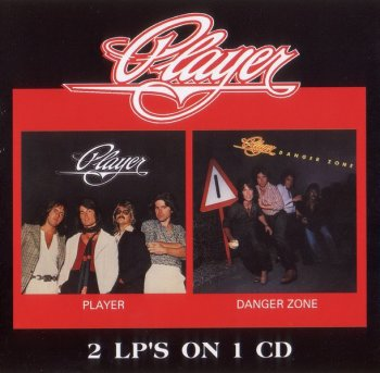Player - Player / Danger Zone (1977/78) [Remastered, 2001]