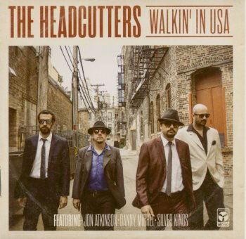 The Headcutters - Walkin' In USA (2015)