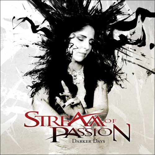 Stream Of Passion - Darker Days [Limited Edition] (2011)