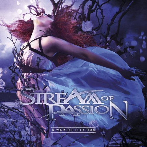 Stream Of Passion - A War Of Our Own [Limited Edition] (2014)