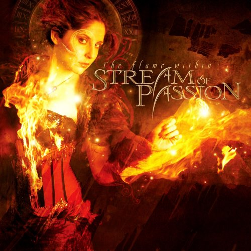 Stream Of Passion - The Flame Within [Limited Edition] (2009)