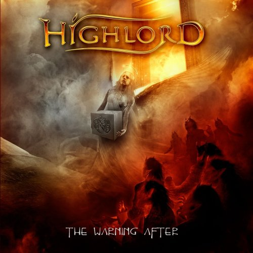 Highlord - The Warning After (2013)