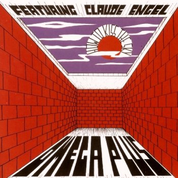 Omega Plus Featuring Claude Engel - How To Kiss The Sky (1969) (Reissue, 2002)