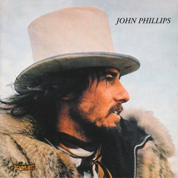 John Phillips -  John, The Wolfking Of L.A. (1970) (Remastered, Expanded, 2006)