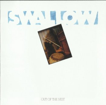 Swallow - Out Of The Nest (1972) [Reissue] (2010)