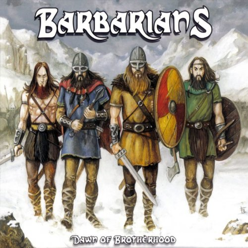 Barbarians - Dawn Of Brotherhood (2009)