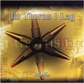 On Thorns I Lay - Angeldust (2001)