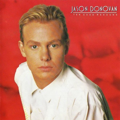 Jason Donovan - Ten Good Reasons (1989)