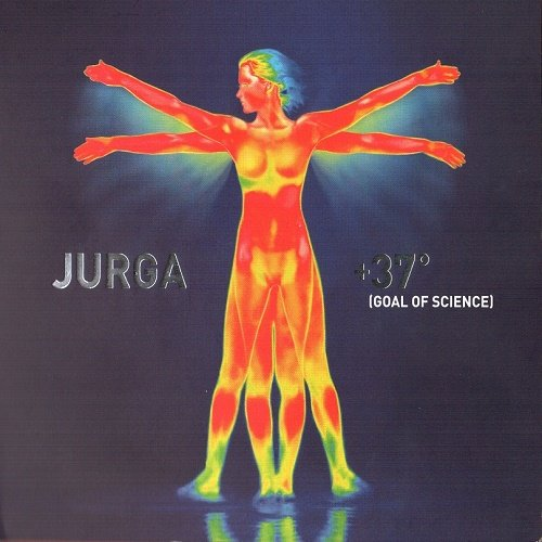 Jurga - +37º (Goal Of Science) 2009