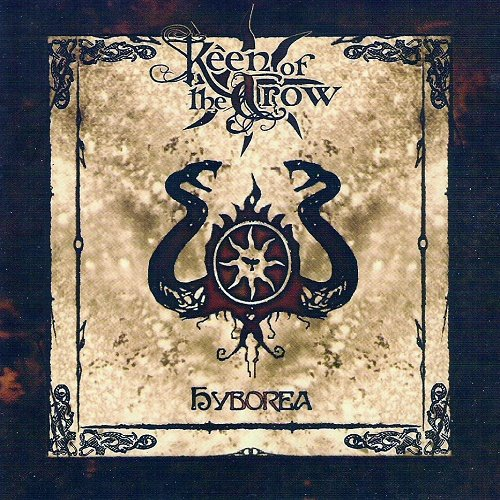 Keen of the Crow - Hyborea (2007)