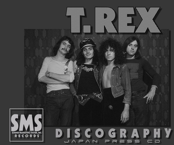 T.REX & MARC BOLAN «Discography» (13 x CD • SMS Japan, Ltd. • 1971-1987)