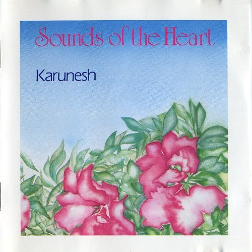 Karunesh - Sounds Of The Heart (1987)