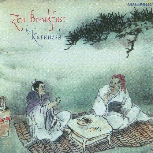 Karunesh - Zen Breakfast (2001)