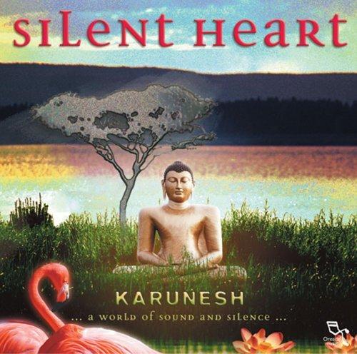 Karunesh - Silent Heart (2001)