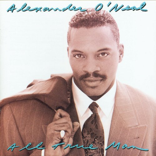 Alexander O'Neal - All True Man (12 x File, FLAC, Album) 2010