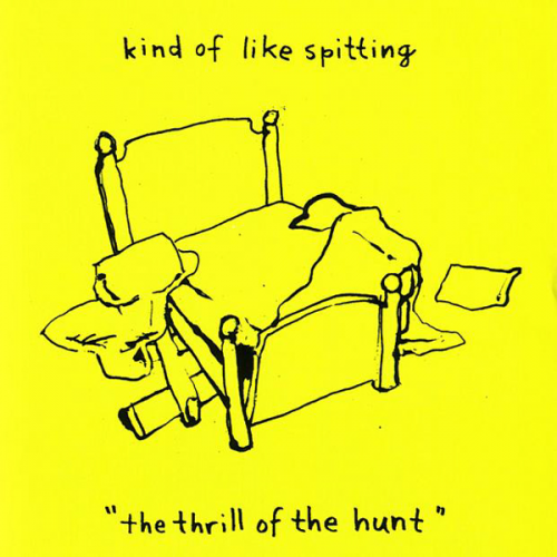 Kind of Like Spitting - The Thrill of the Hunt (2006)