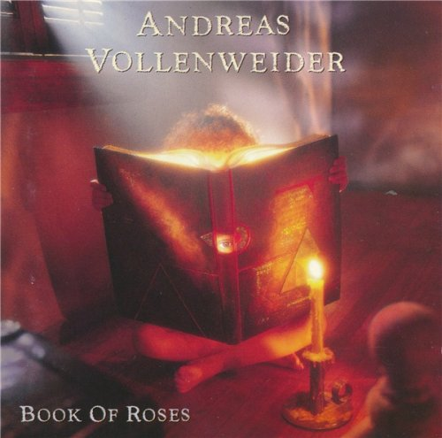 Andreas Vollenweider - Book Of Roses (Sixteen Episodes / Four Chapters) (1991)
