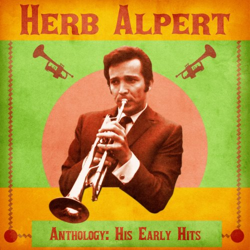 Herb Alpert's Tijuana Brass - Anthology His Early Hits (Remastered) (2020) [FLAC]