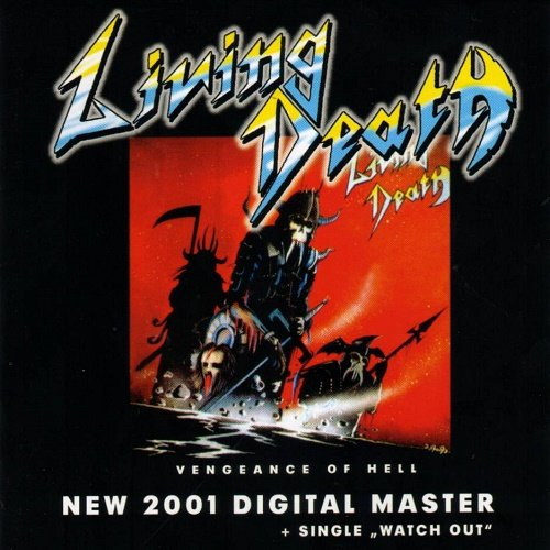 Living Death - Vengeance of Hell (1984, Remastered  2001)