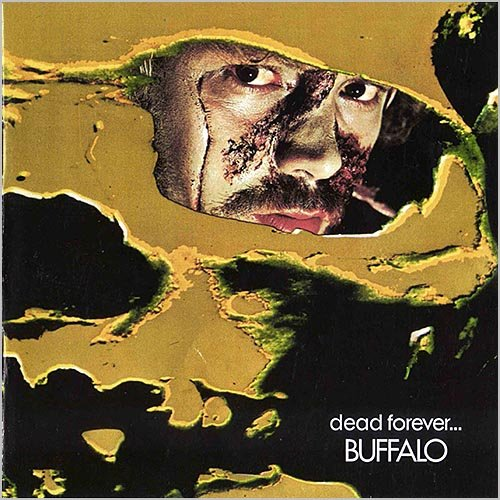 Buffalo - Dead Forever (1972) [Remastered]