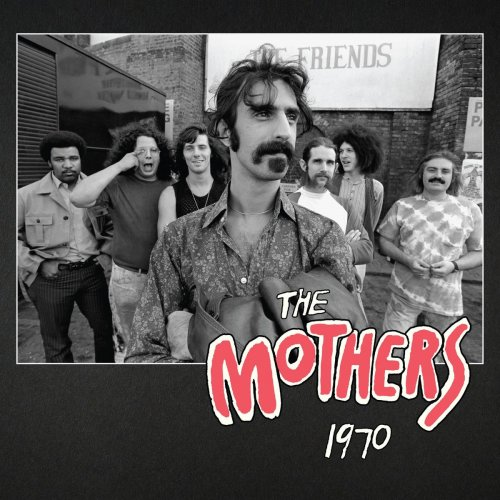 Frank Zappa - The Mothers 1970 (2020) [FLAC]