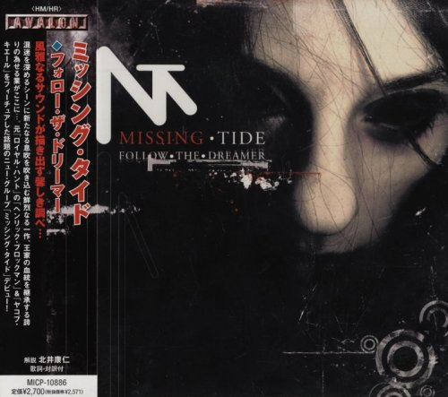 Missing Tide - Follow The Dreamer [Japanese Edition] (2009)