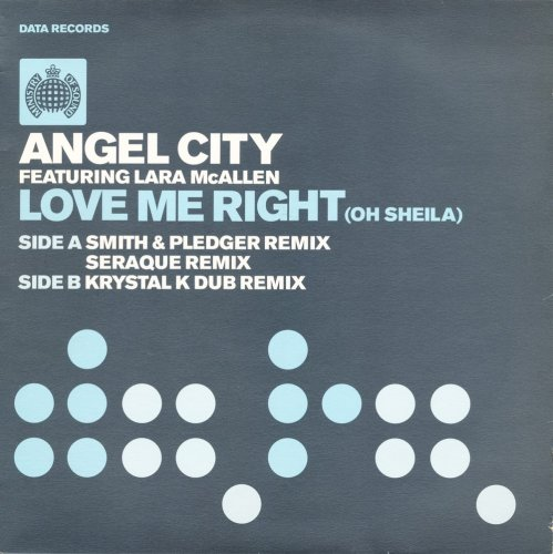 Angel City Featuring Lara McAllen - Love Me Right (Oh Sheila) (Vinyl, 12'') 2003