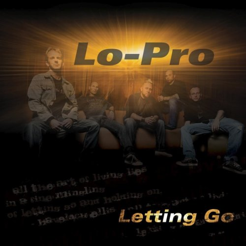 Lo-Pro - Letting Go (EP) 2009