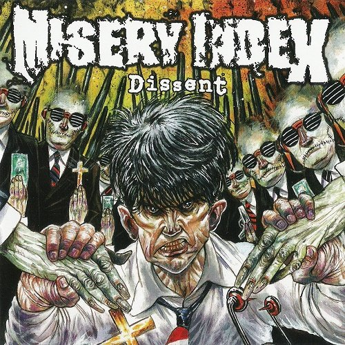 Misery Index - Dissent (EP) 2004