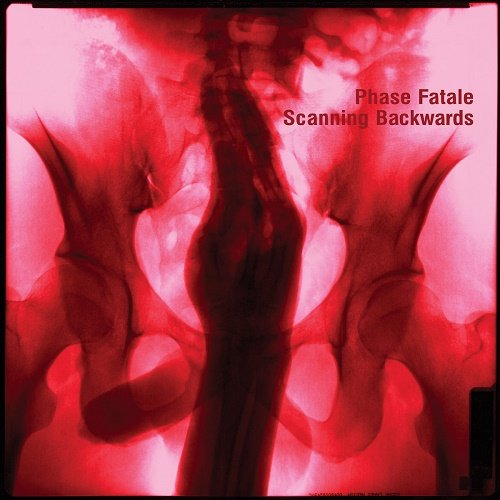 Phase Fatale - Scanning Backwards (2020)