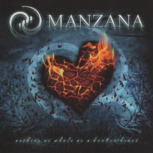 Manzana - Nothing Is As Whole As A Broken Heart (2007)