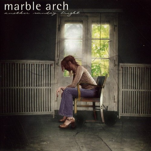 Marble Arch - Another Sunday Bright (2002)