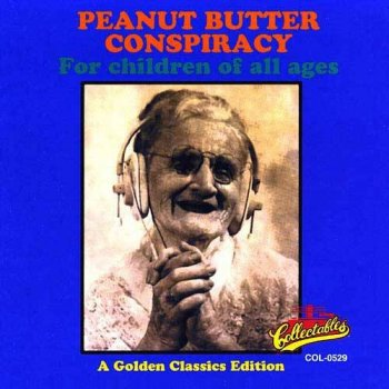 The Peanut Butter Conspiracy - For Children Of All Ages (1969)