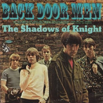 Shadows Of Knight - Back Door Men (1966)