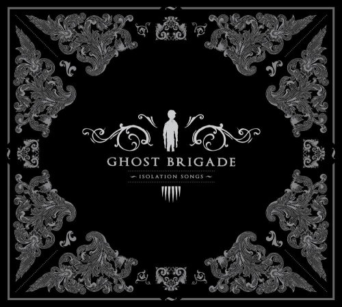 Ghost Brigade - Isolation Songs (2009)