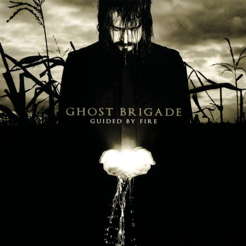 Ghost Brigade - Guided By Fire (2007)