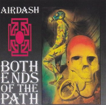 Airdash - Both Ends of the Path (1991)